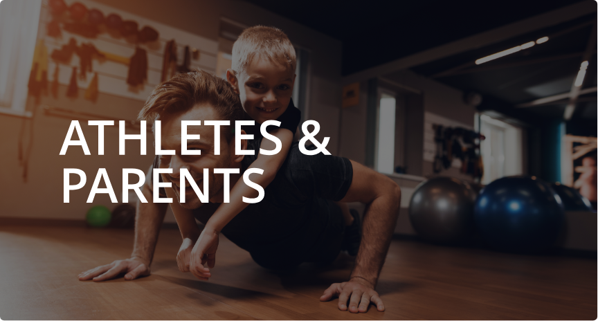 Athletes and Parents